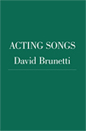 Acting Songs by David Brunetti